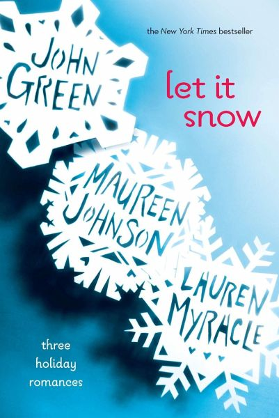 Let it Snow - Green, John; Johnson, Maureen; Myracle, Lauren