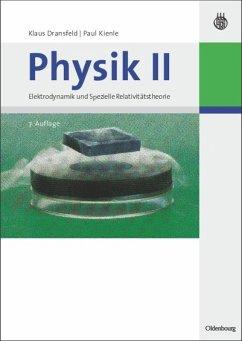 Physik II - Höfling, Oskar Dransfeld, Klaus;Kienle, Paul