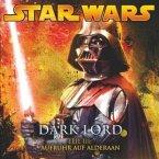 Star Wars, Dark Lord - Aufruhr auf Alderaan, Teil 3 von 4, 1 Audio-CD