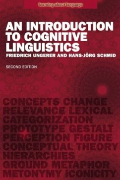 An Introduction to Cognitive Linguistics - Ungerer, Friedrich; Schmid, Hans-Jörg