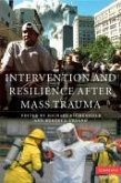 Intervention and Resilience After Mass Trauma [With CDROM]