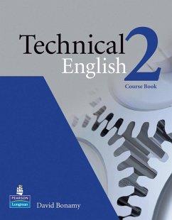 Technical English Level 2 Course Book - Bonamy, David