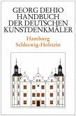 Dehio - Handbuch der deutschen Kunstdenkmäler / Hamburg, Schleswig-Holstein