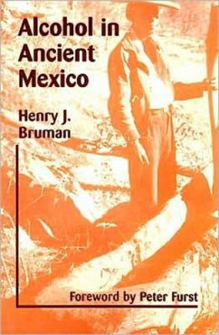 Alcohol in Ancient Mexico - Bruman, Henry
