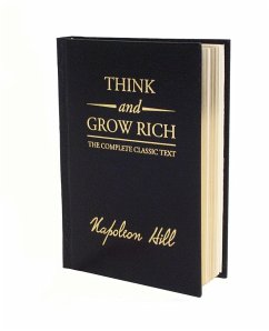 Think and Grow Rich. Deluxe Edition - Hill, Napoleon