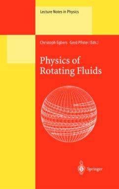 Physics of Rotating Fluids - Egbers, Christoph / Pfister, Gerd (eds.)