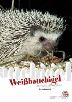 Weißbauchigel - Guist, Daniela