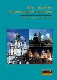 Kiew - Stadt der Goldenen Kuppeln am Dnjepr