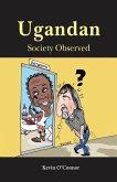 Ugandan Society Observed