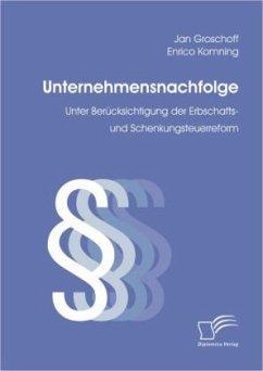 Unternehmensnachfolge - Groschoff, Jan; Komning, Enrico