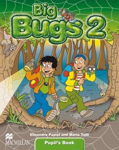 Big Bugs. Level 2. Pupil's Book - Papiol, Elisenda; Toth, Maria