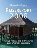 Reisereport 2008