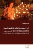 Spiritualität als Ressource?