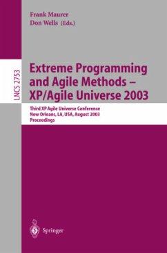 Extreme Programming and Agile Methods - XP/Agile Universe 2003 - Maurer