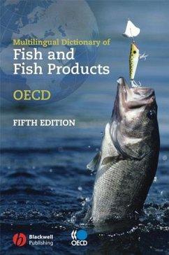 Multilingual Dictionary of Fish and Fish Products/Dictionnaire Multilingue Des Poissons Et Produits de La Peche