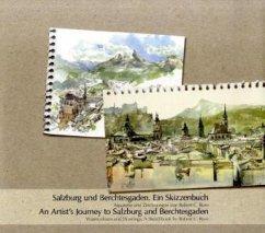 Salzburg und Berchtesgaden. Ein Skizzenbuch - Rore, Robert C.