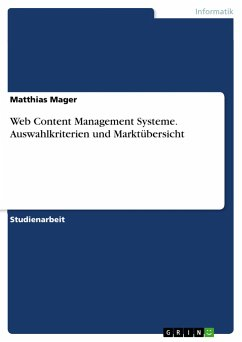 Web Content Management Systeme. Auswahlkriterie...