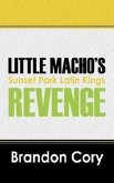 Little Macho's Revenge: Sunset Park Latin Kings