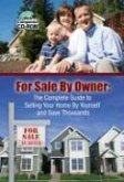 The Homeowner's Guide to for Sale by Owner: Everything You Need to Know to Sell Your Home Yourself and Save Thousands [With CDROM]