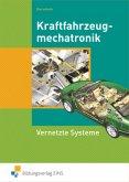 Kraftfahrzeugmechatronik Vernetzte Systeme