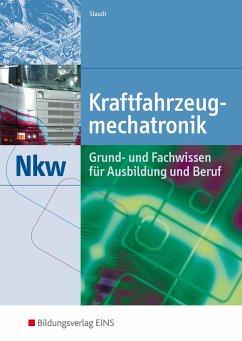 Kraftfahrzeugmechatronik Nkw - Staudt, Wilfried