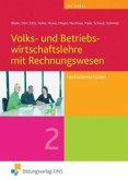 Volks- und Betriebswirtschaftslehre mit Rechnungswesen 2. Lehr-/Fachbuch. Sachsen