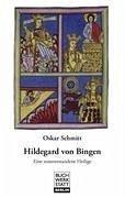 Hildegard von Bingen - Schmitt, Oskar