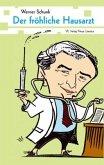 Der fröhliche Hausarzt