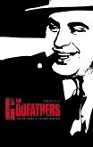 The Godfathers: Lives and Crimes of Mafia Mobsters