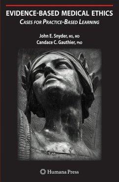 Evidence-Based Medical Ethics - Snyder, John E.;Gauthier, Candace C.
