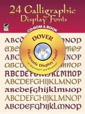 24 Calligraphic Display Fonts CD-ROM and Book [With CDROM]