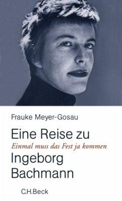 Einmal muß das Fest ja kommen - Meyer-Gosau, Frauke
