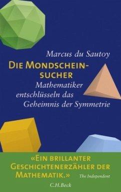 Die Mondscheinsucher - Du Sautoy, Marcus