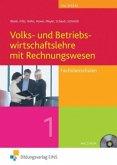 Volks- und Betriebswirtschaftslehre mit Rechnungswesen für Fachoberschulen. 1. Lehr-Fachbuch. Sachsen