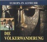 Die Völkerwanderung, 3 Audio-CDs
