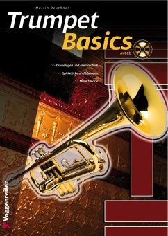 Trumpet Basics, m. Audio-CD - Reuthner, Martin