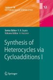 Synthesis of Heterocycles via Cycloadditions I