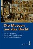 Die Museen und das Recht