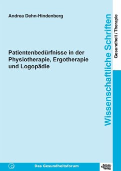 Patientenbedürfnisse in der Physiotherapie, Erg...