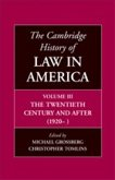 The Cambridge History of Law in America, Volume III: The Twentieth Century and After (1920-)