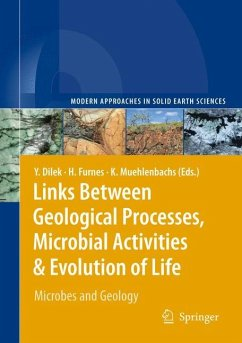 Links Between Geological Processes, Microbial Activities & Evolution of Life