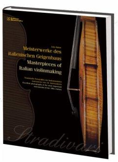 Meisterwerke des italienischen GeigenbausMasterpieces of Italian violinmaking