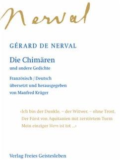 Die Chimären und andere Gedichte - Nerval, Gerard de