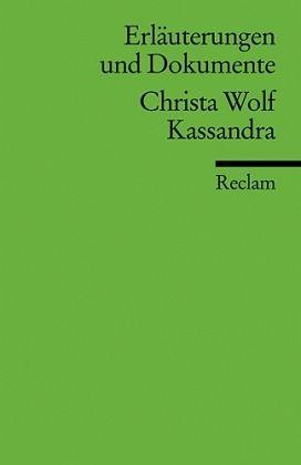 Christa Wolf 'Kassandra' - Wolf, Christa