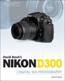 Nikon D300 Guide to Digital SLR Photography