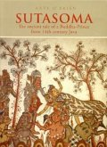 Sutasoma: The Ancient Tale of a Buddha-Prince from 14th Century Java