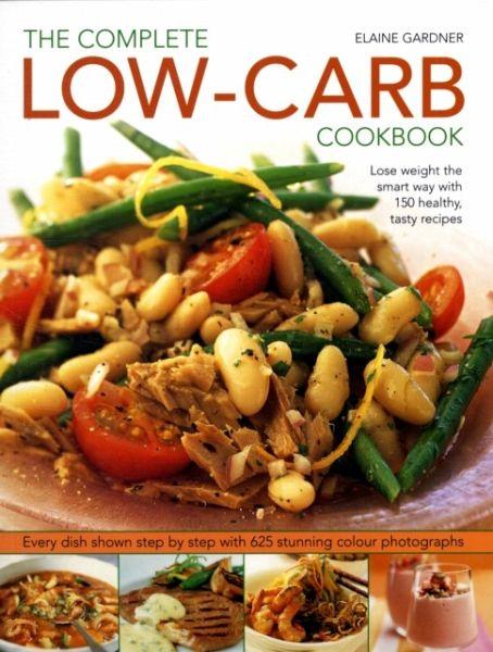 Complete low carb cookbook von elaine gardner englisches buch