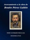Acercamiento a la Obra de Benito Perez Galdos