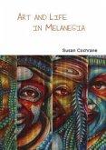 Art & Life in Melanesia
