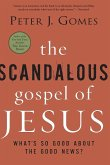 Scandalous Gospel of Jesus, The